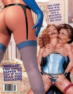 Sissy dressed in blue corset. This poor man was changed into a beautiful chastised she-male. Beware! This could happen to you if you read this magazine.